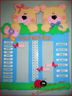 Transformando em Artes: CALENDÁRIO FOFO School Board Decoration, School Decorations, Preschool Attendance Chart, Easy Crafts, Diy And Crafts, Foam Sheet Crafts, Kindergarten Class, School Posters, Class Activities