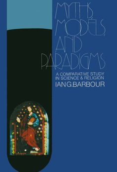 Myths, Models and Paradigms: A Comparative Study of Religion and Science/ Scribd