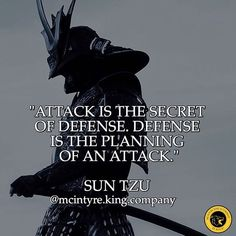 """""""The cunning warrior neither attacks body nor mind. He attacks the HEART first""""~ Sun Tzu Art Of War Quotes, Wisdom Quotes, Me Quotes, Motivational Quotes, Inspirational Quotes, People Quotes, Sun Tzu, Samurai Quotes, Martial Arts Quotes"""