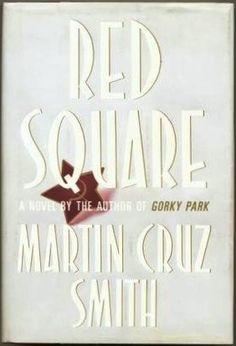 Red Square- Martin Cruz Smith