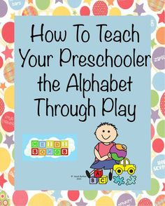 How to Teach Your Preschool Child the Alphabet Through Play: the Heidi Song for alphabet and sounds, sight words and then math. Omg! She's a genius!! :)