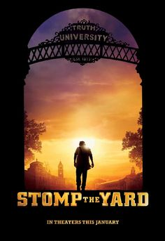Stomp the Yard - The only dance movie I know of with a solid storyline and actually good acting