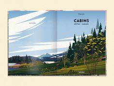 Cabins / Hütten / Cabanes - Taschen - Auteur Philip Jodidio, Illustrations by Marie-Laure Cruschi via Domus.    Marie-laure Cruschi aka CRUSCHIFORM    Lustik: twitter | pinterest | etsy
