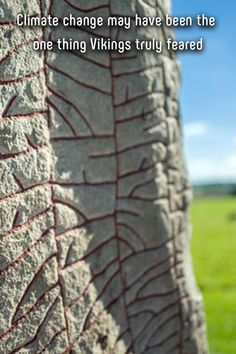 While we may know Vikings as ferocious warriors, those ancient Norsemen were not without fear. In fact, one of their greatest fears may have been etched in stone. It's a fear that still haunts us today. Innovative Architecture, Great Fear, Sustainable Design, Climate Change, Warriors, Vikings, Weird, Earth, Stone