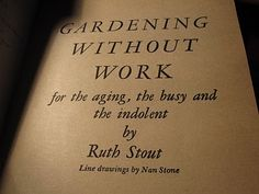 Gardening without work by Ruth Stout