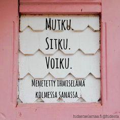 #nytku #elämäonnyt