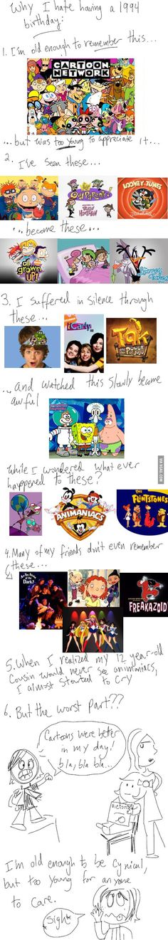 "Ballad of the 90's baby. I know that ""this doesn't apply to me"" being born in 2000, but my parents are amazing, and I have seen each of these shows in their good times. Also, I adore Animaniacs"