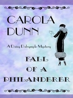Fall of a Philanderer (Thorndike Mystery) by Carola Dunn