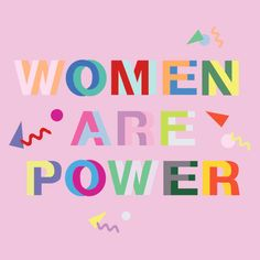 Women are Power/ motivational + inspirational quotes/ positivity/ word up/ typography design/ feminist art/ femme/ girl power/ female empowerment Letras Cool, Schrift Design, Citations Film, Motivational Quotes, Inspirational Quotes, Quotes Positive, Feminist Quotes, Feminist Art, Happy Women