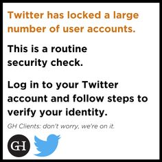 Do not be alarmed if you find your Twitter account 'temporarily locked' next time you log in. Twitter is verifying the profile legitimacy and security. Verify Identity, Social Media Content, Public Relations, Delaware, Accounting, Communication, Finding Yourself, Management