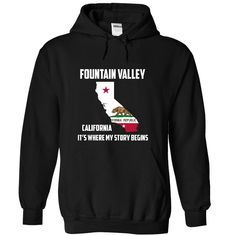 Fountain Valley California Its Where My Story Begins! Special Tees 2014