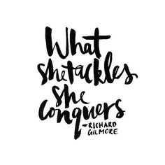 """""""What she tackles, she conquers."""" - Richard Gilmore, Gilmore Girls She Conquers Confidence Beauty Words Quotes, Me Quotes, Motivational Quotes, Inspirational Quotes, Sayings, Wild Things Quotes, Wild Girl Quotes, Pretty Girl Quotes, Girl Power Quotes"""