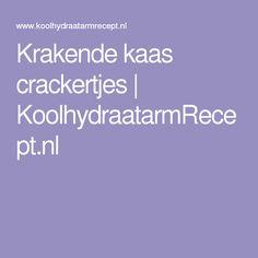 Krakende kaas crackertjes | KoolhydraatarmRecept.nl