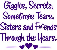 """108 Sister Quotes And Funny Sayings With Images """"Little sisters remind big sisters how wonderful it is to play in the sand. Big sisters show little sisters Love My Sister, Best Sister, Sister Friends, Sister Sister, True Friends, Funny Sister, The Words, Hakuna Matata, Sisters Forever"""