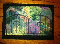 Gotta' love a garden gate! Fabric postcard.