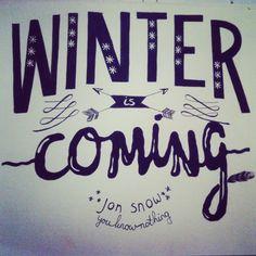 Winter is Coming! Handlettering inspired by Game of thrones. By studiosuikerzoet.com