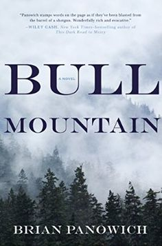 COMING SOON - Availability: http://130.157.138.11/record= Bull Mountain / Brian Panowich