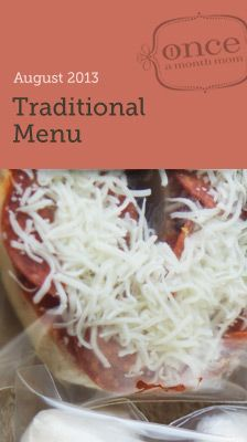 Traditional August 2013 Menu- Cook once and fill your freezer with food for a month!  #freezercooking #oamc #mealplanning