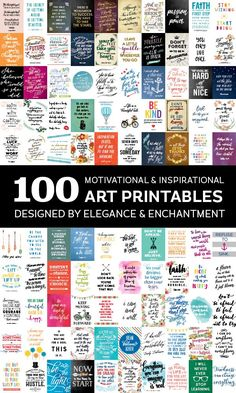 100 inspiring and motivational art printables, designed by Elegance and…