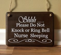 Shhh/Please do not knock/Please do not ring bell/ nurse sleeping/No soliciting/do not disturb sign primitive wood hand painted by GAGirlDesigns on Etsy