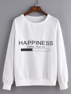 SheIn offers White Letter Print Raglan Sleeve Sweatshirt & more to fit your fashionable needs. Sweatshirt Outfit, Teen Fashion Outfits, Casual Outfits, Shirt Designs, Funny Outfits, Hoodie Sweatshirts, Mode Hijab, Kawaii Clothes, Personalized T Shirts