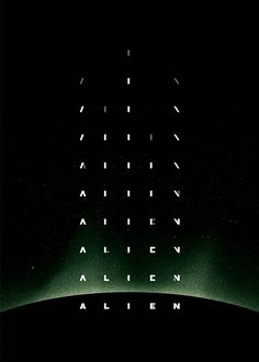 "olsweatyhotdogs: "" Alien — Chris Martin ""Poster designed for a recent screening of Alien at the Mercury Cinema in Adelaide, Australia. The design is based on the original opening sequence created by. Best Movie Posters, Movie Titles, Cinema Posters, Cool Posters, Film Posters, Alien 1979, Alien Film, Alien Art, Creative Poster Design"
