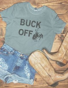 Buck Off Tee www.licensetoboot.com