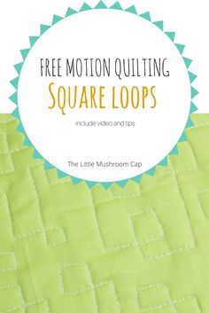 Free Motion Quilting Sampler Blocks square loop tutorial
