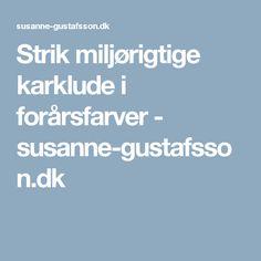 Strik miljørigtige karklude i forårsfarver - susanne-gustafsson.dk