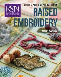 RSN: Raised Embroidery: Techniques, projects and pure ins... https://www.amazon.com/dp/1782211896/ref=cm_sw_r_pi_dp_x_ti6azb5G4N7JK