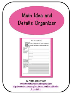 Middle School OCD - Main Idea and Details Organizer for non-fiction text.