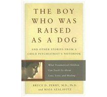 Bestseller books online The Boy Who Was Raised as a Dog: And Other Stories from a Child Psychiatrists Notebook--What Traumatized Children Can Teach Us About Loss, Love, and Healing Bruce Perry, Maia Szalavitz www. Science Of The Mind, Psychology Books, Psychology Resources, Psychology Major, Teaching Resources, Teaching Ideas, Thing 1, Dog Books, Child Life