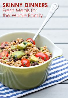 Skinny Dinners: Fresh Meals for the Whole Family