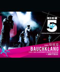 Bauchklang (Austria), The Blue Frog, Mumbai    Follow : pinvite.grouptable.in