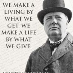 Quote by Winston Churchill on how to live and how to give. Famous Movie Quotes, Quotes By Famous People, People Quotes, Founding Fathers Quotes, Father Quotes, Simpsons Frases, Art Quotes, Inspirational Quotes, Lyric Quotes