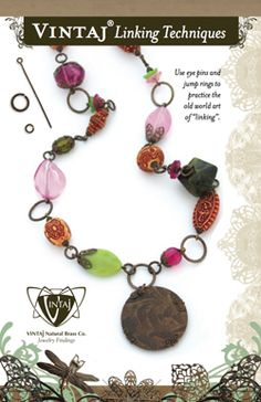 Vintaj is an awesome site for jewelry pieces and ideas AND tutorials.   Linking technique & colours