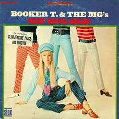 Booker T. & The MG's* - Hip Hug-Her at Discogs
