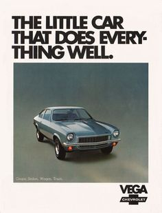 "1972 Chevrolet Vega advertisement. This is the ""secret"" new car in development depicted as a client-related plot point in the 2013 season of MAD MEN."