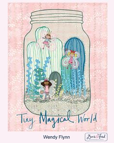 Tiny Magical World by Wendy Flynn of Doris & Fred