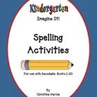 These are supplemental spelling activities to be used with Imagine It Kindergarten Decodable books 1-20.  There are five activities for each decoda...
