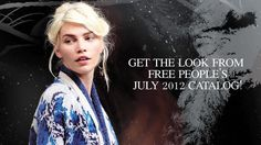 Get the Look from Free People's July 2012 catalog via FreePeople