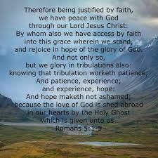 Romans 5:1 - Therefore, having been justified by faith, we have peace with God through our Lord Jesus Christ, Justified By Faith, Habakkuk 2, He Is Lord, Romans 15 13, Righteousness Of God, Psalms, Jesus Christ, Bible Verses