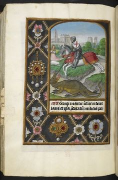 Miniature of St George and the dragon, surrounded by a jewelled border, Add MS 35313, f. 223v  The structure of the calendar echoes the beauty of the rest of the manuscript.  Each folio contains a single month, beginning with a small painting of the sign of the zodiac at the top.  Below this is the listing of the saints' days for the month, and, unusually, every slot is filled with an observance or feast.