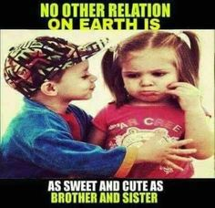 Sweet Sister Quotes, Brother Sister Love Quotes, Brother And Sister Relationship, Sister Quotes Funny, Brother And Sister Love, Mom Quotes, Cute Quotes, Brother Poems, Prayer For Mothers