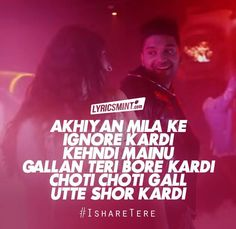 Ishare Tere Lyrics – Guru Randhawa: The song is sung, composed and written by Guru Randhawa, featuring Dhvani Bhanushali on female vocals. This is a promotional song for mobile brand OnePlus which has its music video directed by DirectorGifty. Song Lyric Quotes, Song Lyrics, Filmy Quotes, Disco Songs, Caption Lyrics, Beautiful Lyrics, Me Too Lyrics, Music Mood, Song Status
