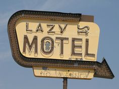 Lazy Motel neon sign, Motel on US50 in Whitewater, Colorado. Photo by Jim Good