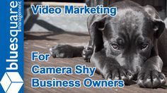 """Video Marketing Tips For Camera Shy Business Owners - http://bluesquaremanagement.com/video-marketing-tips-how-to-learn-video-marketing-for-the-camera-shy-business-owner/ - How To Make Business Videos Without Being in Front of the Camera! Video marketing is a great way to promote your business and the products or services that you offer. But, and this is a BIG """"BUT"""", what if you are camera shy and hate appearing in front of the camera. Well, in the..."""
