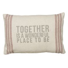 Many cute sayings on pillows! On sale around $10  https://sweethomedecor.athome.com/61221755-together-pillow.html