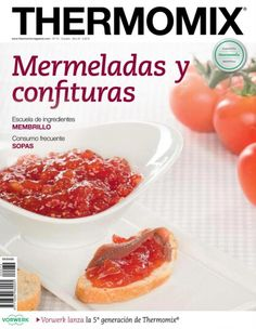 Revista Thermomix nº72 - Mermeladas y confituras
