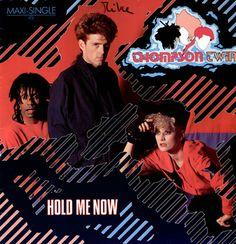 THOMPSON TWINS, Hold me Now, 1983